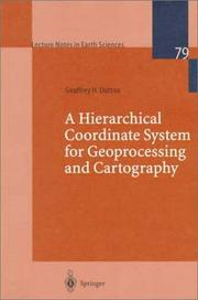 Cover of: A hierarchical coordinate system for geoprocessing and cartography | Geoffrey H. Dutton