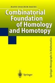 Cover of: Combinatorial foundation of homology and homotopy