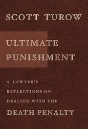 Cover of: Ultimate Punishment: A Lawyer's Reflections On Dealing With The Death Penalty