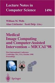 Cover of: Medical image computing and computer-assisted intervention--MICCAI