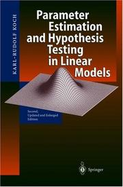 Cover of: Parameter Estimation and Hypothesis Testing in Linear Models by Karl-Rudolf Koch