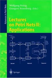 Cover of: Lectures on Petri Nets II: Applications |