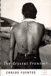 Cover of: The crystal frontier: a novel in nine stories