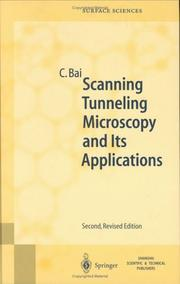 Cover of: Scanning tunneling microscopy and its application