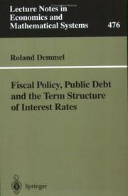 Cover of: Fiscal Policy, Public Debt and the Term Structure of Interest Rates | Roland Demmel