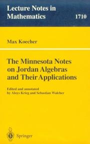 The Minnesota Notes on Jordan Algebras and Their Applications (Lecture Notes in Mathematics)