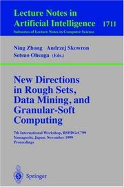 Cover of: New directions in rough sets, data mining, and granular-soft computing