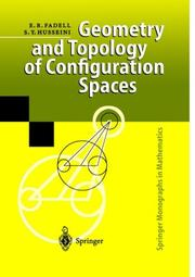 Geometry and Topology of Configuration Spaces by Edward R. Fadell, Sufian Y. Husseini