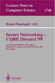 Cover of: Secure networking -- CQRE [Secure] '99 | CQRE'99 (1999 Düsseldorf, Germany)