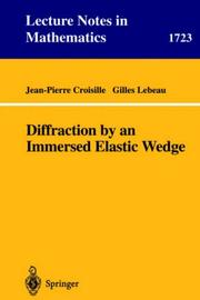 Cover of: Diffraction by an Immersed Elastic Wedge | Jean-Pierre Croisille