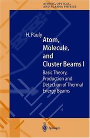 Cover of: Atom, Molecule, and Cluster Beams I