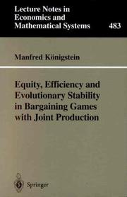 Cover of: Equity, Efficiency and Evolutionary Stability in Bargaining Games with Joint Production | Manfred Königstein