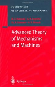 Cover of: Advanced Theory of Mechanisms and Machines (Foundations of Engineering Mechanics) | M.Z. Kolovsky