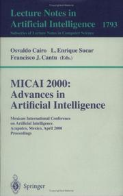 Cover of: MICAI 2000: Advances in Artificial Intelligence |