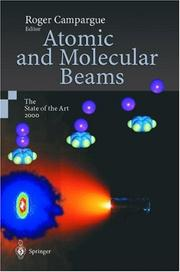 Cover of: Atomic and Molecular Beams | Roger Campargue