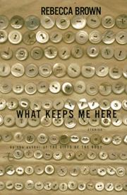 Cover of: What keeps me here
