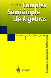 Cover of: Algèbres de Lie semi-simples complexes