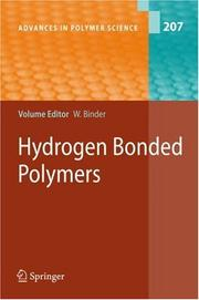 Cover of: Hydrogen Bonded Polymers (Advances in Polymer Science) | Wolfgang Binder