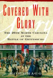 Cover of: Covered with Glory: The 26th North Carolina Infantry at the Battle of Gettysburg
