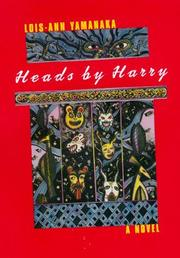 Cover of: Heads by Harry | Lois-Ann Yamanaka