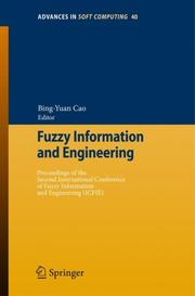 Cover of: Fuzzy Information and Engineering | Bing-Yuan Cao