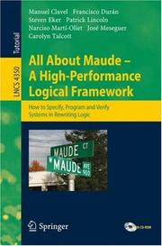 Cover of: All About Maude - A High-Performance Logical Framework | Manuel Clavel