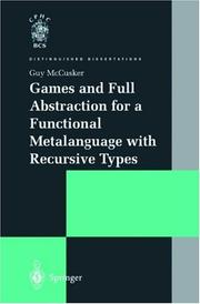 Cover of: Games and full abstraction for a functional metalanguage with recursive types | G. McCusker