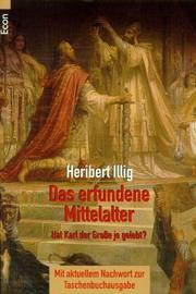 Das erfundene Mittelalter. Die größte Zeitfälschung der Geschichte.