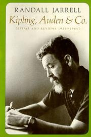 Cover of: Kipling, Auden & Co: essays and reviews, 1935-1964