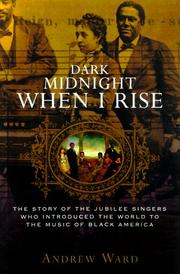 Cover of: Dark midnight when I rise
