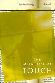 Cover of: The metaphysical touch: A Novel