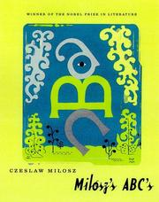Cover of: Milosz's ABC's: Memories, Dreams & Reflections from the Nobel Laureate.
