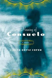 Cover of: The meaning of Consuelo