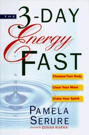 Cover of: The 3 day energy fast | Pamela Serure