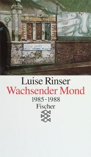 Cover of: Wachsender Mond. 1985 - 1988