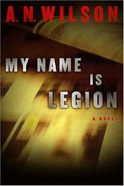 Cover of: My name is Legion: A Novel