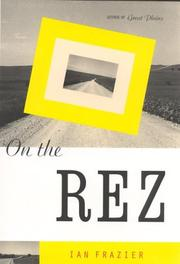 Cover of: On the rez | Ian Frazier