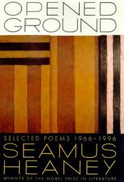 Cover of: Opened Ground: Selected Poems, 1966-1996