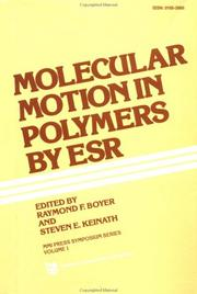 Cover of: Molecular Motion in Polymers by ESR | R. Boyer