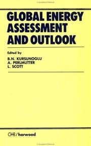 Cover of: Global energy assessment and outlook | International Scientific Forum on Changes in Energy (1981 Mexico City, Mexico)