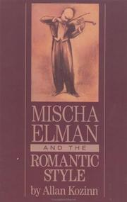 Cover of: Mischa Elman and the romantic style