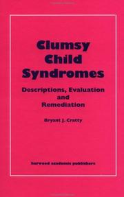 Cover of: Clumsy child syndromes