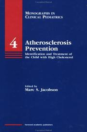 Cover of: Atherosclerosis prevention |