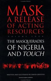 Cover of: Touch and the Masquerades of Nigeria (Mask, a Release of Acting Resources)