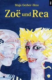 Cover of: Zoë und Rea