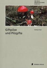 Cover of: Giftpilze und Pilzgifte