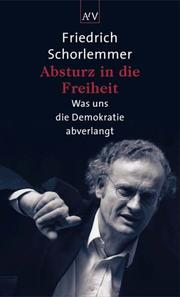 Cover of: Absturz in die Freiheit