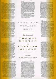 Cover of: Striving Towards Being: The Letters of Thomas Merton and Czeslaw Milosz