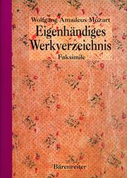 Cover of: Mozart's thematic catalogue: a facsimile, British Library, Stefan Zweig MS 63