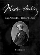 Cover of: The portraits of Hector Berlioz | Gunther Braam